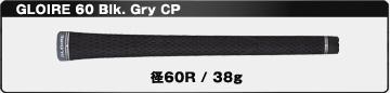 GLOIRE 60 Blk. Gry CP
